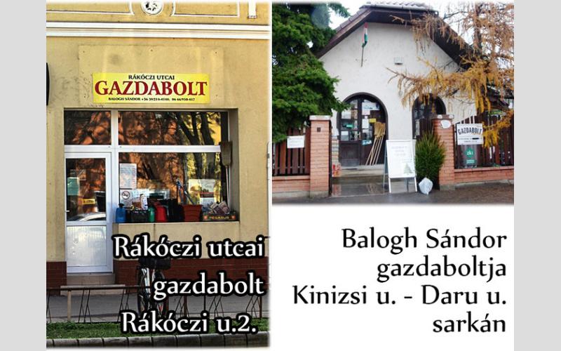 Balogh Sándor Gazdaboltja és a Rákóczi utcai Gazdabolt
