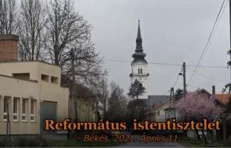 Református istentisztelet - 2021.04.11.