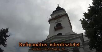 Református istentisztelet - 2021.05.16.
