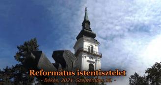 Református istentisztelet 2021.09.26.
